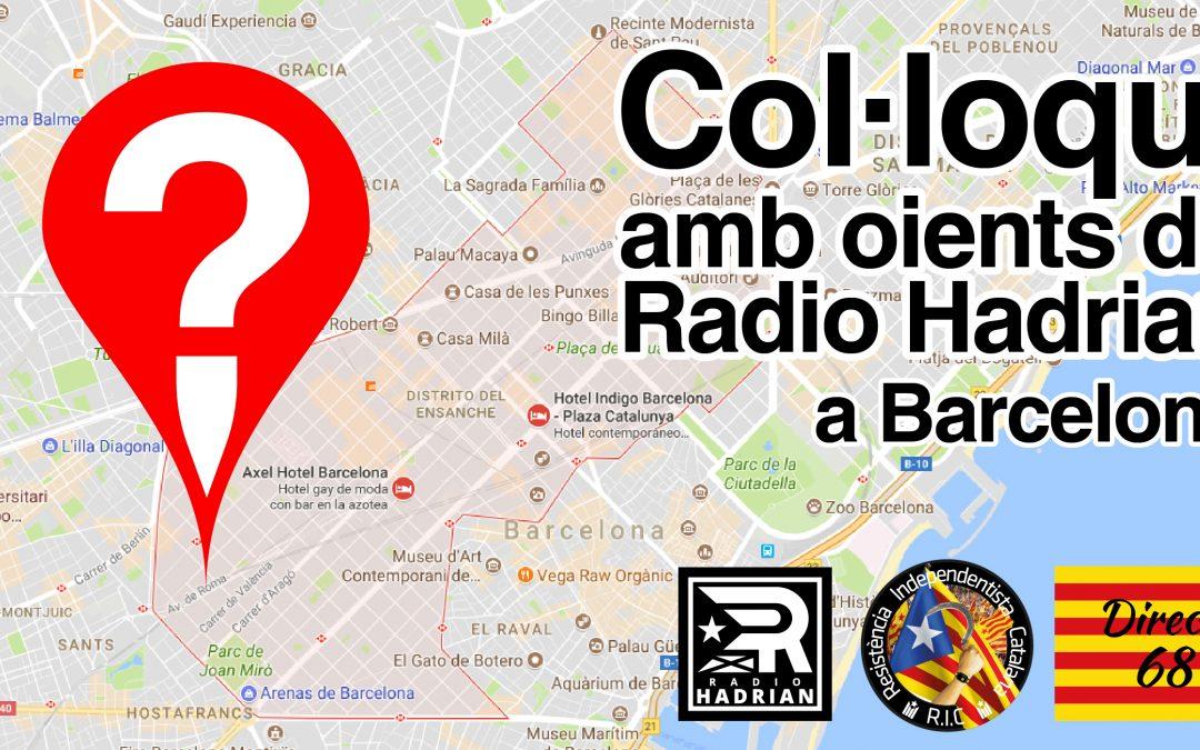 Col·loqui amb oients de Radio Hadrian