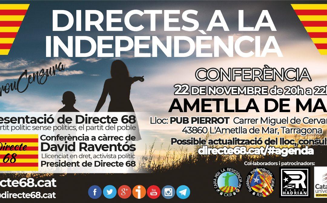 Conferència DIRECTES A LA INDEPENDÈNCIA a l'Ametlla del Mar – Pierrot