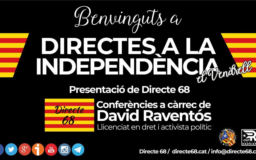 Conferència DIRECTES A LA INDEPENDÈNCIA al Vendrell – Centre cívic