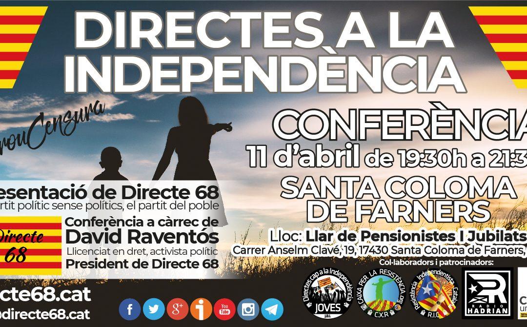 """Conferència """"DIRECTES A LA INDEPENDÈNCIA"""" a Santa Coloma de Farners"""