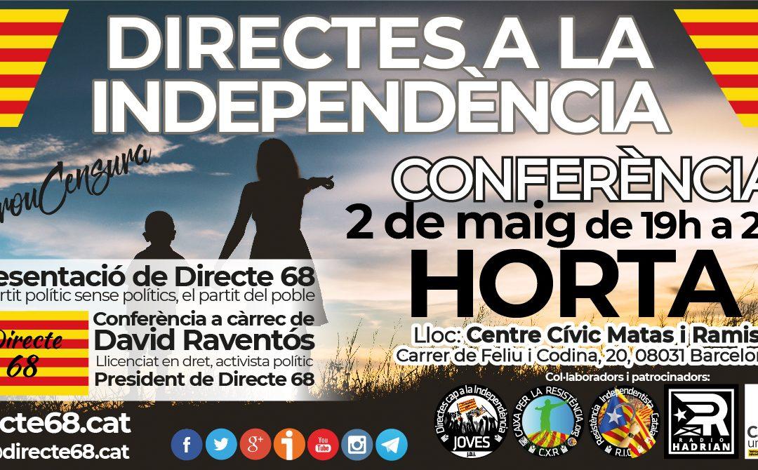 """Conferència """"Directes a la Independència"""" a Horta – Barcelona"""